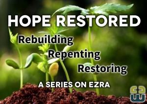 Ezra - Hope restored