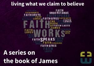 James - Faith Works