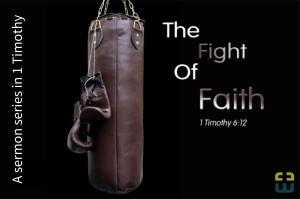 1-timothy-the-fight-of-faith