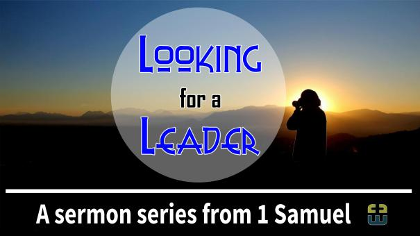 1 Samuel - Looking for a leader2